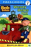 Wendy Helps Out (BOB THE BUILDER READY-TO-READ)