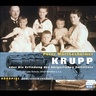 Krupp oder die Erfindung des bürgerlichen Zeitalters Titelbild