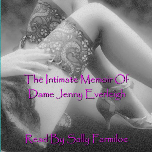 The Intimate Memoir of Dame Jenny Everleigh: Cock-a-Hoop audiobook cover art
