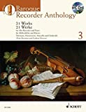 Baroque Recorder Anthology: 21 Works for Alto Recorder with Piano / 21 aew=uvres our flute...