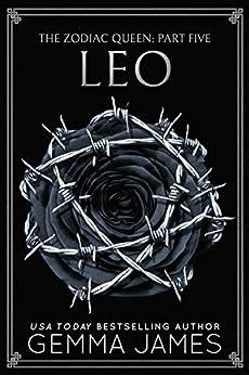 Leo (The Zodiac Queen Book 5) by [Gemma James]