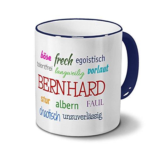Tasse mit Namen Bernhard - Negative Eigenschaften von Bernhard - Namenstasse, Kaffeebecher, Mug, Becher, Kaffeetasse - Farbe Blau