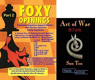 Foxy Chess Openings: Complete Repertoire against White's Anti-Sicilian Systems Easily Explained, Part 2 & ChessCentral's