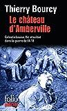 Le château d'Amberville - Une enquête de Célestin Louise, flic et soldat dans la guerre de 14-18