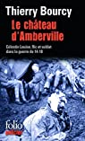 Le château d'Amberville : Une enquête de Célestin Louise, flic et soldat dans la guerre de 14-18 par Bourcy