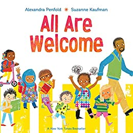 All Are Welcome by [Alexandra Penfold, Suzanne Kaufman]