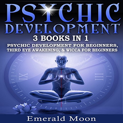 Psychic: 3-in-1 Bundle     Psychic Development for Beginners, Third Eye Awakening & Wicca for Beginners              By:                                                                                                                                 Emerald Moon                               Narrated by:                                                                                                                                 Stef P. Durham                      Length: 3 hrs and 11 mins     33 ratings     Overall 4.8