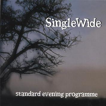 Standard Evening Programme