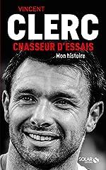 Vincent Clerc, Chasseur d'essais de Vincent CLERC