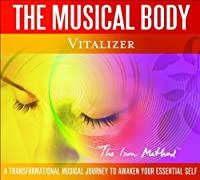 Musical Body: Vitalizer - Open the Doors to Your