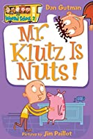 Mr Klutz Is Nuts My Weird School Daze (My Weird School, 2)