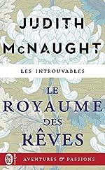 Le royaume des rêves de Judith McNaught