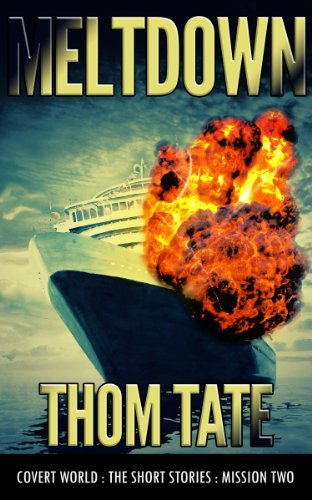 Book: Covert World - Meltdown by Thom Tate