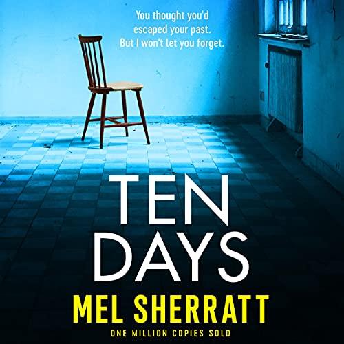 Ten Days Audiobook By Mel Sherratt cover art