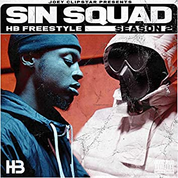 Sin Squad HB Freestyle (Season 2)