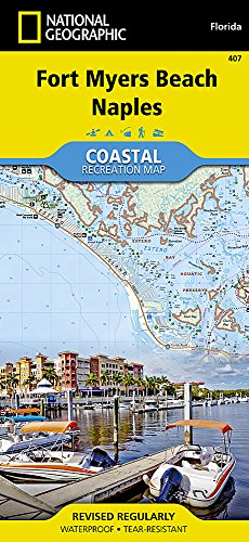 Fort Myers Beach, Naples: Trails Illustrated Other Rec. Areas (National Geographic Trails Illustrated Map, Band 407)