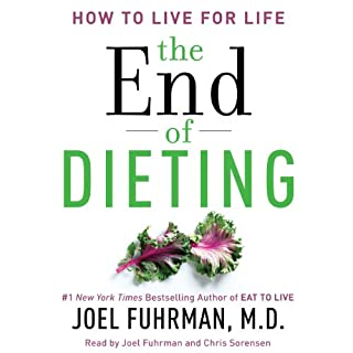 The End of Dieting     How to Live for Life              Written by:                                                                                                                                 Joel Fuhrman                               Narrated by:                                                                                                                                 Joel Fuhrman,                                                                                        Chris Sorensen                      Length: 5 hrs and 57 mins     8 ratings     Overall 4.5