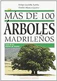 Más de 100 árboles madrileños...