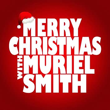 Merry Christmas with Muriel Smith