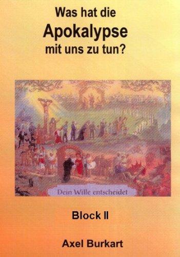 Was hat die Apokalypse mit uns zu tun?. Die Offenbarung des Johannes und ihre Bedeutung für unsere Seele. Kurs in Geisteswissenschaft nach Rudolf Steiner: Block II - Teil 1+2 [2 DVDs]