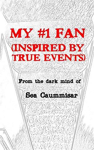 My #1 Fan (Inspired by True Events) (My Fan)