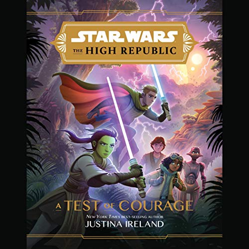 Star Wars: The High Republic: A Test of Courage  By  cover art