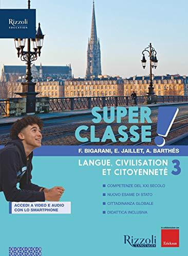 Super classe! Con Hub young e Hub kit. Per la Scuola media. Con e-book. Con espansione online (Vol. 3)