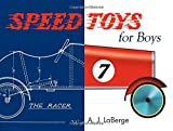 Speed Toys for Boys: (And for Girls, Too)_ (Woodworking Classics)