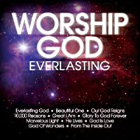 Worship God-Everlasting