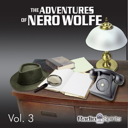 Adventures of Nero Wolfe Vol. 3 audiobook cover art