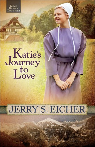 Katie's Journey to Love (Emma Raber's Daughter) [Idioma Inglés]: 02