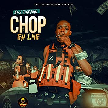 Chop Eh Line