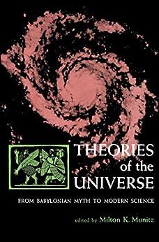 Theories of the Universe by [Milton K. Munitz]