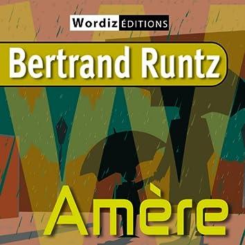 Amère (Bertrand Runtz)