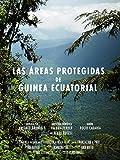 Las Áreas Protegidas de Guinea Ecuatorial
