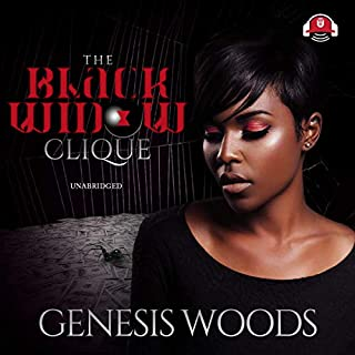 The Black Widow Clique                   By:                                                                                                                                 Genesis Woods                               Narrated by:                                                                                                                                 Ida Belle                      Length: 13 hrs and 17 mins     168 ratings     Overall 4.3