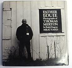 Father Louie: Photographs of Thomas Merton
