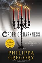 Stormbringers (Order of Darkness) by Philippa Gregory (2013-06-04)