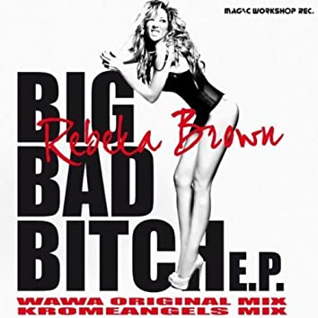 Big Bad Bitch EP