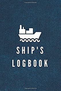 Ship's logbook: boaters journal, trip log for your ship with detailed interior (port information, weather conditions, sea ...