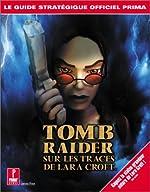 Tomb Raider, sur les traces de Lara Croft