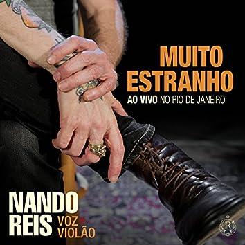 Muito Estranho: Turnê Voz e Violão (Ao Vivo no Rio de Janeiro)