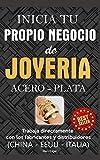 Inicia tu propio negocio de joyería (Acero - Plata): Trabaja directamente con el fabricante o distribuidor