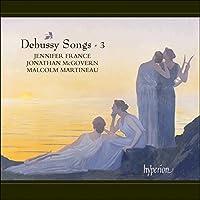Debussy: Songs - Vol.3 by Jennifer France