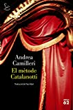 El mètode Catalanotti (El Balancí) (Catalan Edition)