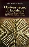 L'Univers secret du labyrinthe