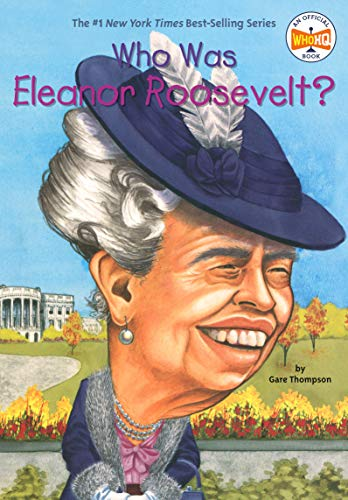Who Was Eleanor Roosevelt? (Who Was?)の詳細を見る