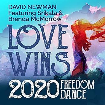 Love Wins (2020 Freedom Dance)