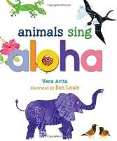Animals Sing Aloha
