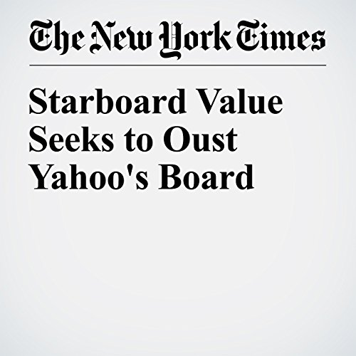 Starboard Value Seeks to Oust Yahoo's Board cover art